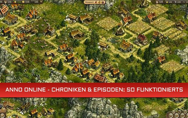 Anno Online - Chroniken & Episoden: So funktionierts